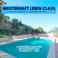 "GASTBEITRAG: Meisterhaft Leben Class - ""The Art Science of Achieving Success"" (TASAS)"